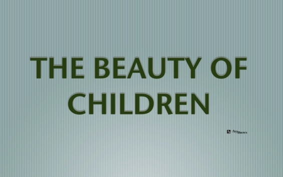 Graphic THE BEAUTY OF CHILDREN